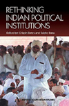 Book cover: Rethinking Indian Political Institutions