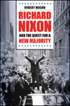 Book cover: Richard Nixon and the Quest for a New Majority