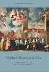 Book cover: Venice's Most Loyal City
