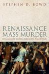 Renaissance Mass Murder Bowd