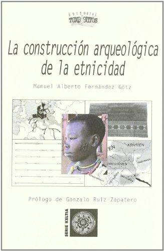 Book cover: A construcción arqueolóxica da etnicidade.
